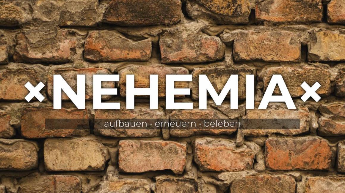 Predigtreihe: Nehemia