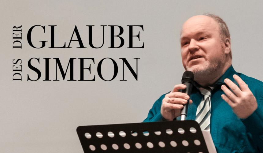 Der Glaube des Simeon