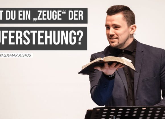 """Bist du ein """"Zeuge"""" der Auferstehung?"""