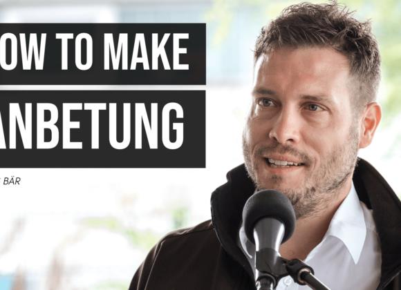 How to make Anbetung